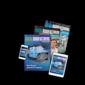 Digital Manufacturing Magazin als Printmagazin und auf Smartphone und Tablet