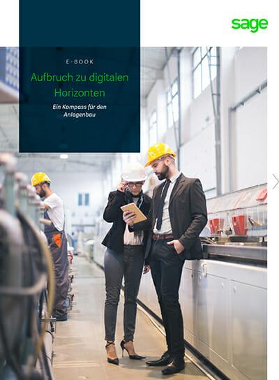 E-Book: Aufbruch zu digitalen Horizonten. Ein Kompass für den Anlagenbau.