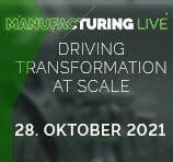 Manufacturing Live – DAS virtuelle Event für Fertigungsverantwortliche am 28. Oktober 2021: